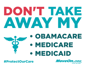 20161213_MoveOn_DontTakeHealthcare_Sign_2