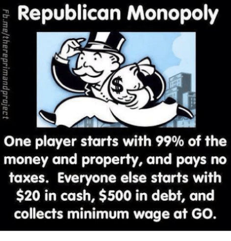 republican-monopoly-one-player-starts-with-99-of-the-money-17971016